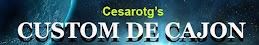 CUSTOM DE CAJON- Cesarotg