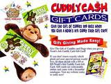 Cuddly Cash Gift Cards Available!