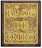 Selo Blog de Ouro!!!!