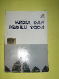 Media dan Pemilu 2004