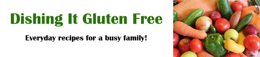 Dishing It Gluten Free
