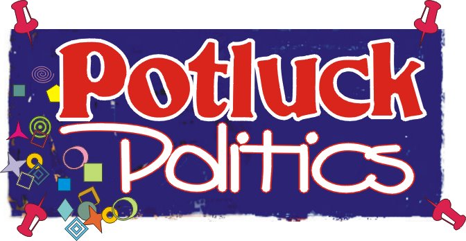 Pot Luck Politics