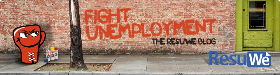 Fight Unemployment - The ResuWe Blog #fightunemployment