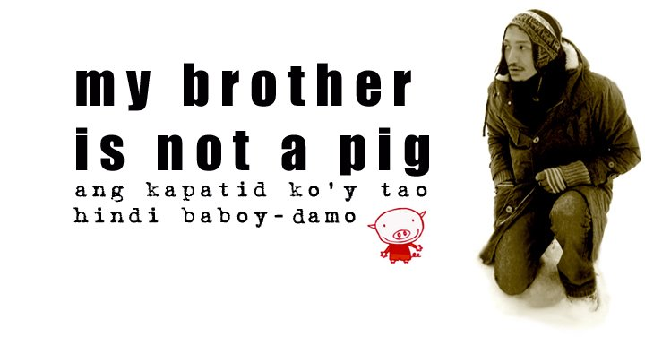 my brother is not a pig