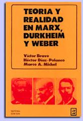Teoría y realidad en Marx, Durkheim y Weber