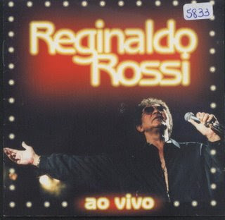 Download  musicasBAIXAR CD Reginaldo Rossi – Reginaldo Rossi ao vivo (2001)
