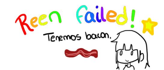 Reen Failed