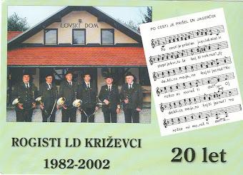 Rogisti LD Križevci - 20 let