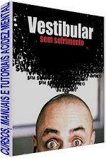 vestibular2 ESTUDE PARA O VESTIBULAR EM CASA, SEM STRESS CURSO COMPLETO EM VÍDEO