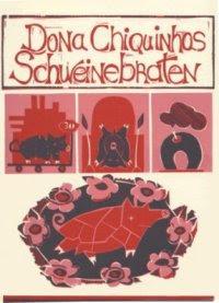 Drucktopf, Donna Chiquinhos Schweinebraten