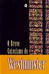 Breve Catecismo de Westminster