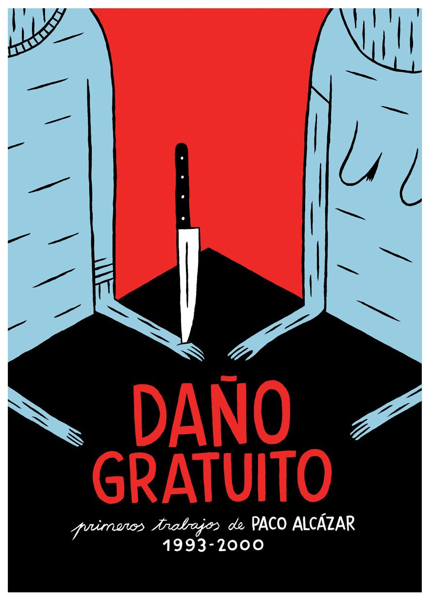 [Comic] Daño Gratuito (Pablo Alcázar) Da%C3%B1o+gratuito+portada
