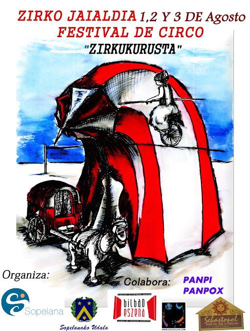 FESTIVAL DE ZIRKO ZIRKUKURUSTA Organiza Gloria Azulkillas
