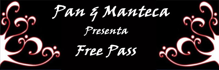 Pan & Manteca - Free Pass