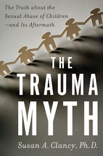 The Trauma Myth by Susan A. Clancy