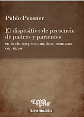 El dispositivo de presencia de padres y parientes... (letra viva, textos urgentes, 2010)