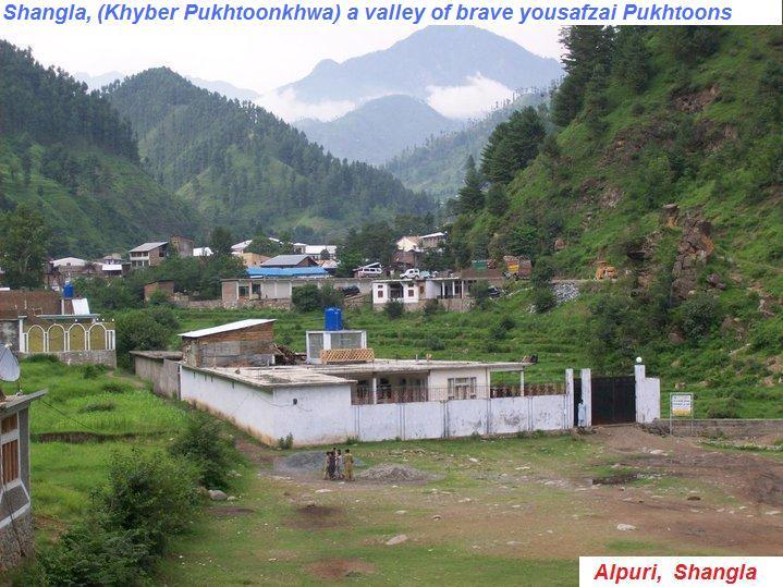 SHANGLA, (Khyber Pukhtoonkhwa) a valley of brave yousafzai Pukhtoons,