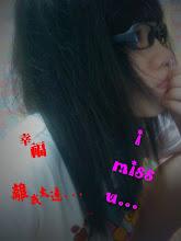 幸福离我太远...  i miss u ~~~