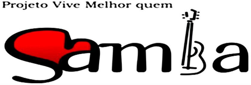 """Projeto """"Vive Melhor Quem Samba"""""""