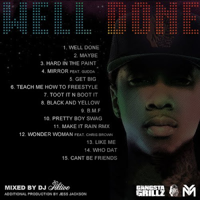 TYGA – WELL DONE (Mixtape)