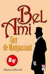 Bell Ami de Guy de Maupassant