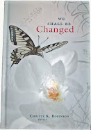 Christy's book, We Shall Be Changed