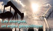 Energies : enjeu géopolitique