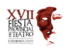 Fiesta Provincial del Teatro Catamarca del 14 al 18 de Octubre de 2009
