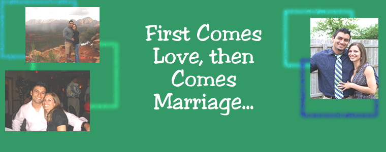 First Comes Love, then Comes Marriage
