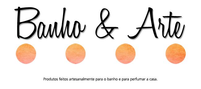 Banho & Arte