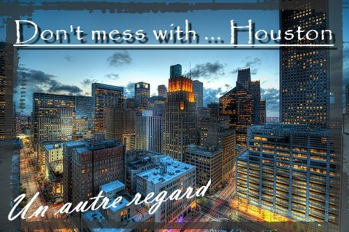 Don't mess with... Houston