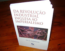 Da Revolução Industrial Inglesa ao Imperialismo (Eric Hobsbawm)