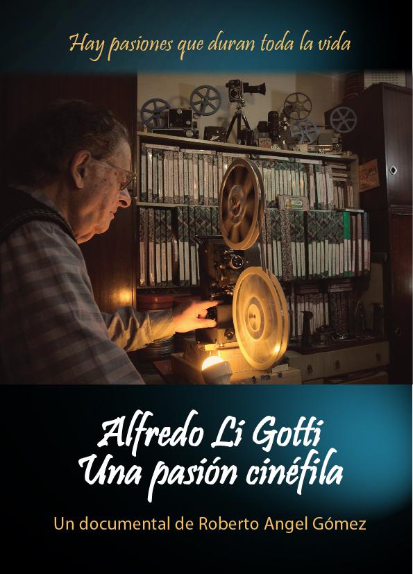 Alfredo Li Gotti. Una pasión cinéfila