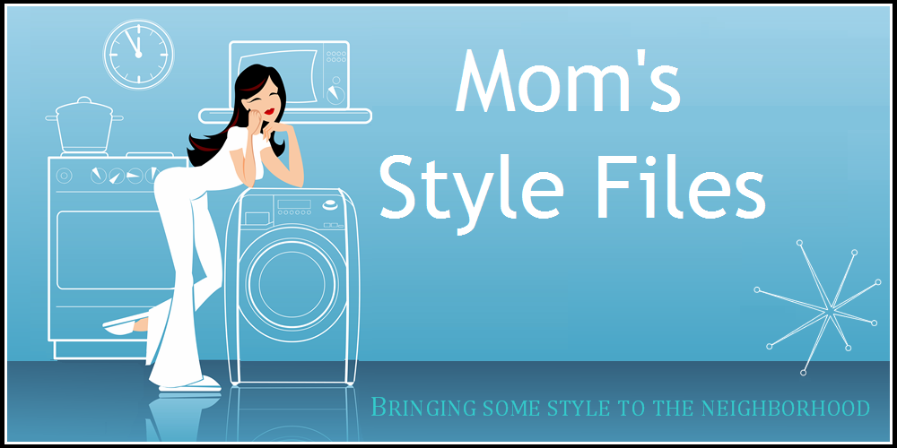 Mom's Style Files