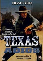 Adeus, Texas