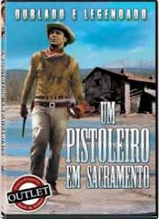 O Pistoleiro de Sacramento