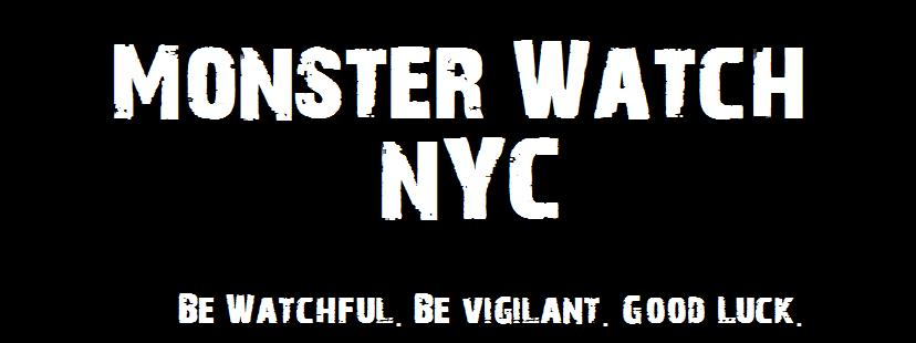 Monster Watch NYC
