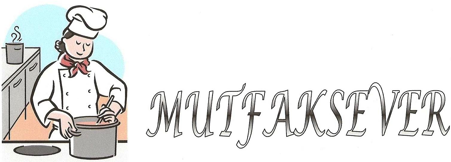 MUTFAKSEVER