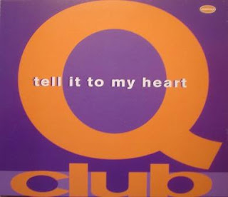 Q-Club - Tell It To My Heart (By Warlock)