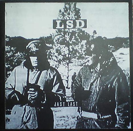 LSD Jast Last