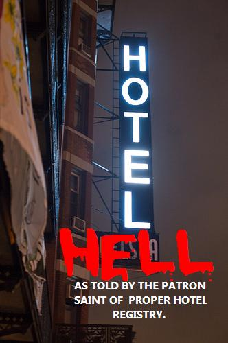Welcome to Hotel Hell