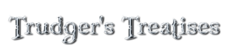 Trudger's Treatises