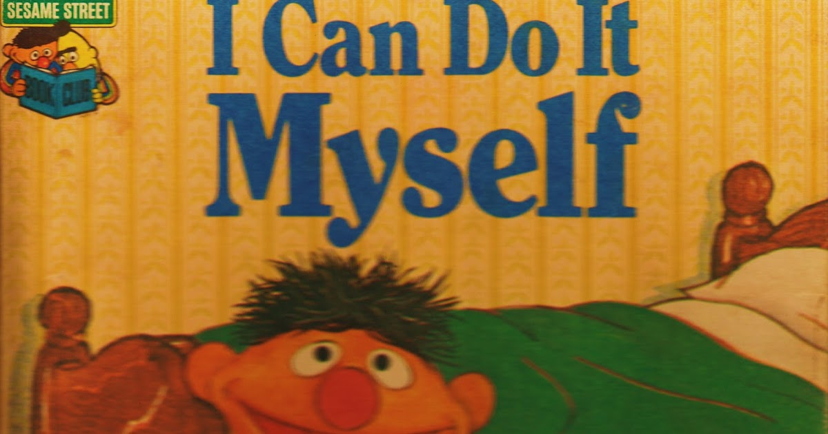 i can do it myself by emily perl kingsley  illustrated by
