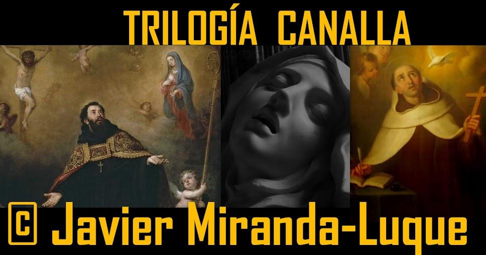 ©Trilogía canalla