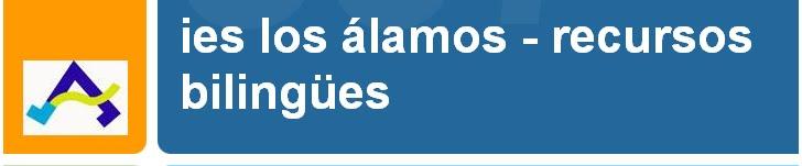 IES LOS ÁLAMOS - RECURSOS BILINGÜES