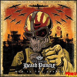 [Obrazek: FIVE+FINGER+DEATH+PUNCH-War+Is+The+Answer(2009)WM.jpg]