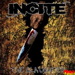 "Incite ""The slaughter"""