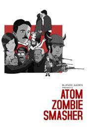Atom Zombie Smasher-VACE