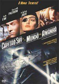 Capitão Sky e o Mundo de Amanhã – Dublado – Ver Filme Online