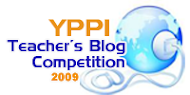 YPPI Teacher Blog Competition 2009